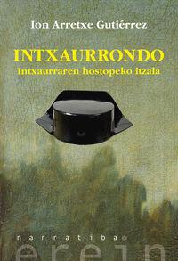 intxaurrondo - intxaurraren hostopeko itzala - Ion Arretxe Gutierrez