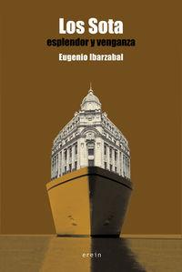 los sota - esplendor y venganza - Eugenio Ibarzabal