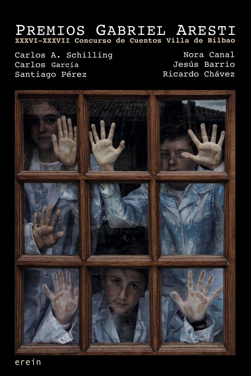 premios gabriel aresti 2019-2020 (xxxvi-xxxvii concurso de cuentos villa de bilbao) - Carlos A. Schilling / [ET AL. ]