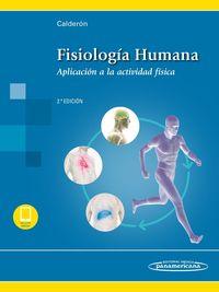 (2 Ed) Fisiologia Humana (+ebook) - Aplicado A La Actividad - F. Javier Calderon Montero