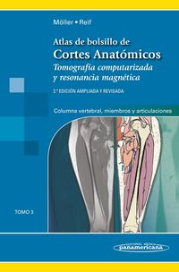 (2 ED) ATLAS DE CORTES ANATOMICOS TOMO 3 - TOMOGRAFIA COMPU
