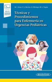 TECNICAS Y PROCEDIMIENTOS PARA ENFERMERIA EN URGENCIAS PEDIATRICAS (+DIGITAL)