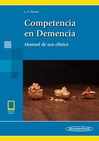 Competencia En Demencia - Manual De Uso Clinico - Luis Carlos Alvaro Gonzalez
