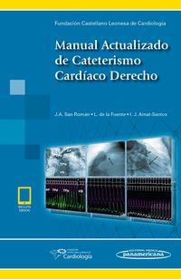 MANUAL ACTUALIZADO DE CATETERISMO CARDIACO DERECHO (+E-BOOK