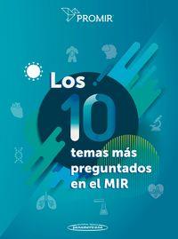 10 TEMAS MAS PREGUNTADOS EN EL MIR, LOS