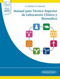 MANUAL PARA TECNICO SUPERIOR DE LABORATORIO CLINICO Y BIOMEDICO (+VERSION DIGITAL)