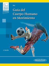 GUIA DEL CUERPO HUMANO EN MOVIMIENTO (+E-BOOK)