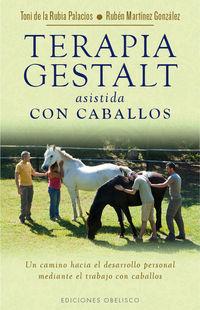 TERAPIA GESTALT ASISTIDA CON CABALLOS