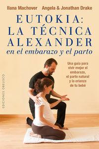 eutokia - la tecnica alexander en el embarazo y el parto - Ilana Machover