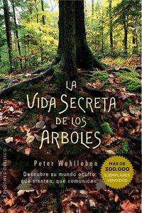 La vida secreta de los arboles - Peter Wohlleben