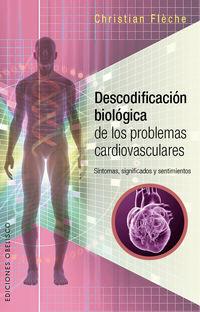 DESCODIFICACION BIOLOGICA DE LOS PROBLEMAS CARDIOVASCULARES