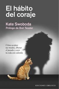 El habito del coraje - Kate Swoboba