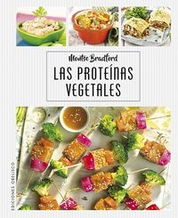 Las proteinas vegetales - Montse Bradford