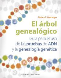 El arbol genealogico - Blaine T. Bettinger