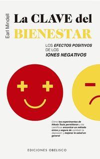Clave Del Bienestar, La - Los Efectos Positivos De Los Iones Negativos - Earl Mindell