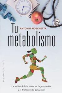 Tu Metabolismo - Antonio Moschetta
