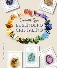 Sendero Cristalino, El (+cartas) - Simonetta Zoppo