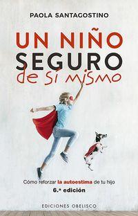Un niño seguro de si mismo - Paola Santagostino