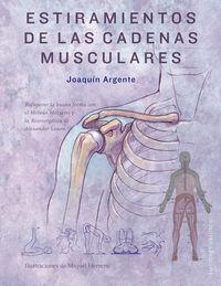 Estiramientos De Las Cadenas Musculares - Joaquin Argente Villaplana
