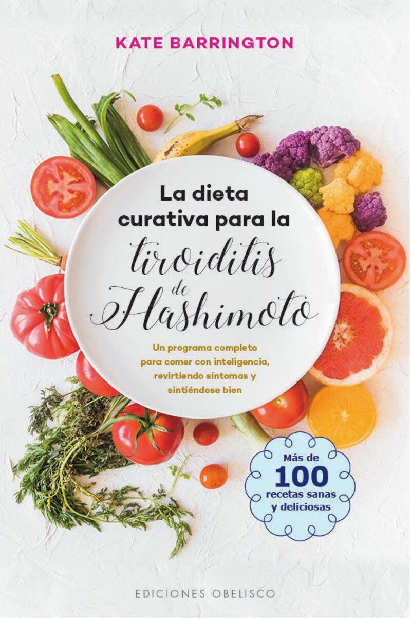 La dieta curativa para la tiroiditis de hashimoto - Kate Barrington