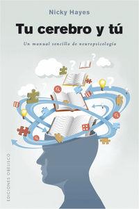 Tu Cerebro Y Tu - Un Manual Sencillo De Neuropsicologia - Nicky Hayes