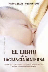 El libro de la lactancia materna - Martha Sears / William Sears