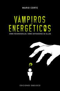 Vampiros Energeticos - Mario Corte