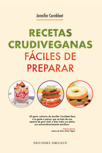 RECETAS CRUDIVEGANAS FACILES DE PREPARAR PARA 1 O 2 RACIONES