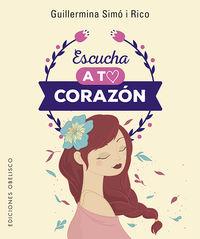 Escucha A Tu Corazon (+cartas) - Guillermina Simo Rico