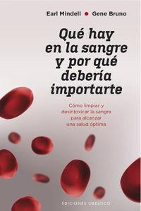 Que Hay En La Sangre Y Por Que Deberia Importarte - Earl Mindell / Gene Bruno