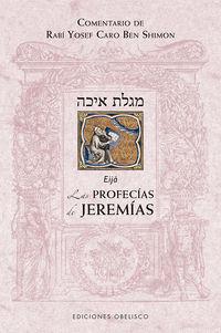 Las profecias de jeremias - Rabi Yosef Caro Ben Shimon
