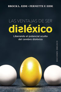Las ventajas de ser dislexico - Brock L. Eide / Fernette F. Eide
