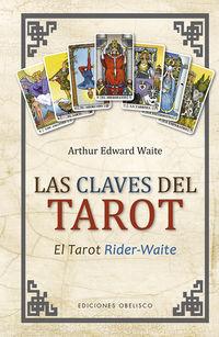 Las claves del tarot - Arthur Edward Waite