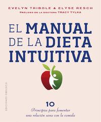 Manual De La Dieta Intuitiva - Evelyn Tribole / Elyse Resch