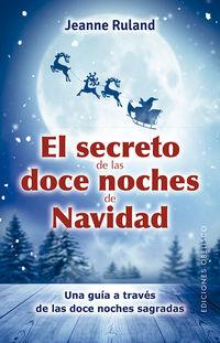 El secreto de las doce noches de navidad - Jeanne Ruland