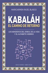 kabalah - el camino del retorno - Maria Del Carmen Blasco Ruiz