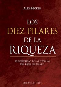 DIEZ PILARES DE LA RIQUEZA, LOS