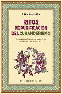 RITOS DE PURIFICACION DEL CURANDERISMO