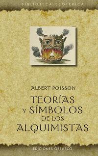 TEORIAS Y SIMBOLOS DE LOS ALQUIMISTAS