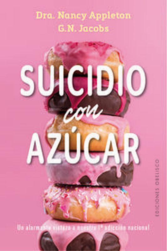 suicidio con el azucar - Nancy Appleton / G. N. Jacobs
