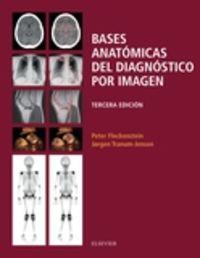 (3 ED) BASES ANATOMICAS DEL DIAGNOSTICO POR IMAGEN