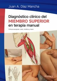 DIAGNOSTICO CLINICO DEL MIEMBRO SUPERIOR EN TERAPIA MANUAL