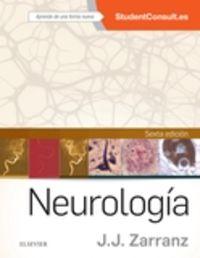 (6 Ed) Neurologia (+studentconsult En Español) - Juan Jose Zarranz Imirizaldu