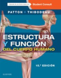 (15 ED) ESTRUCTURA Y FUNCION DEL CUERPO HUMANO + STUDENT CONSULT