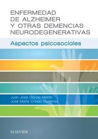ENFERMEDAD DE ALZHEIMER Y OTRAS DEMENCIAS NEURODEGENERATIVA
