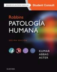 (10 Ed) Robbins - Patologia Humana + Studentconsult - Vinay Kumar / Abul K. Abbas