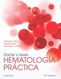 (12 ED) DACIE Y LEWIS - HEMATOLOGIA PRACTICA