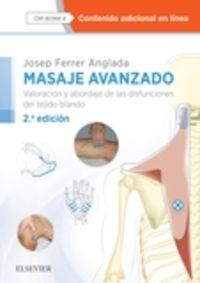 (2 ED) MASAJE AVANZADO - VALORACION Y ABORDAJE DE LAS DISFUNCIONES DEL TEJIDO BLANDO