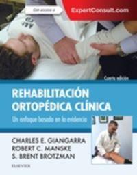 (4 ED) REHABILITACION ORTOPEDICA CLINICA + EXPERTCONSULT