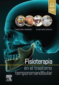 FISIOTERAPIA EN EL TRASTORNO TEMPOROMANDIBULAR